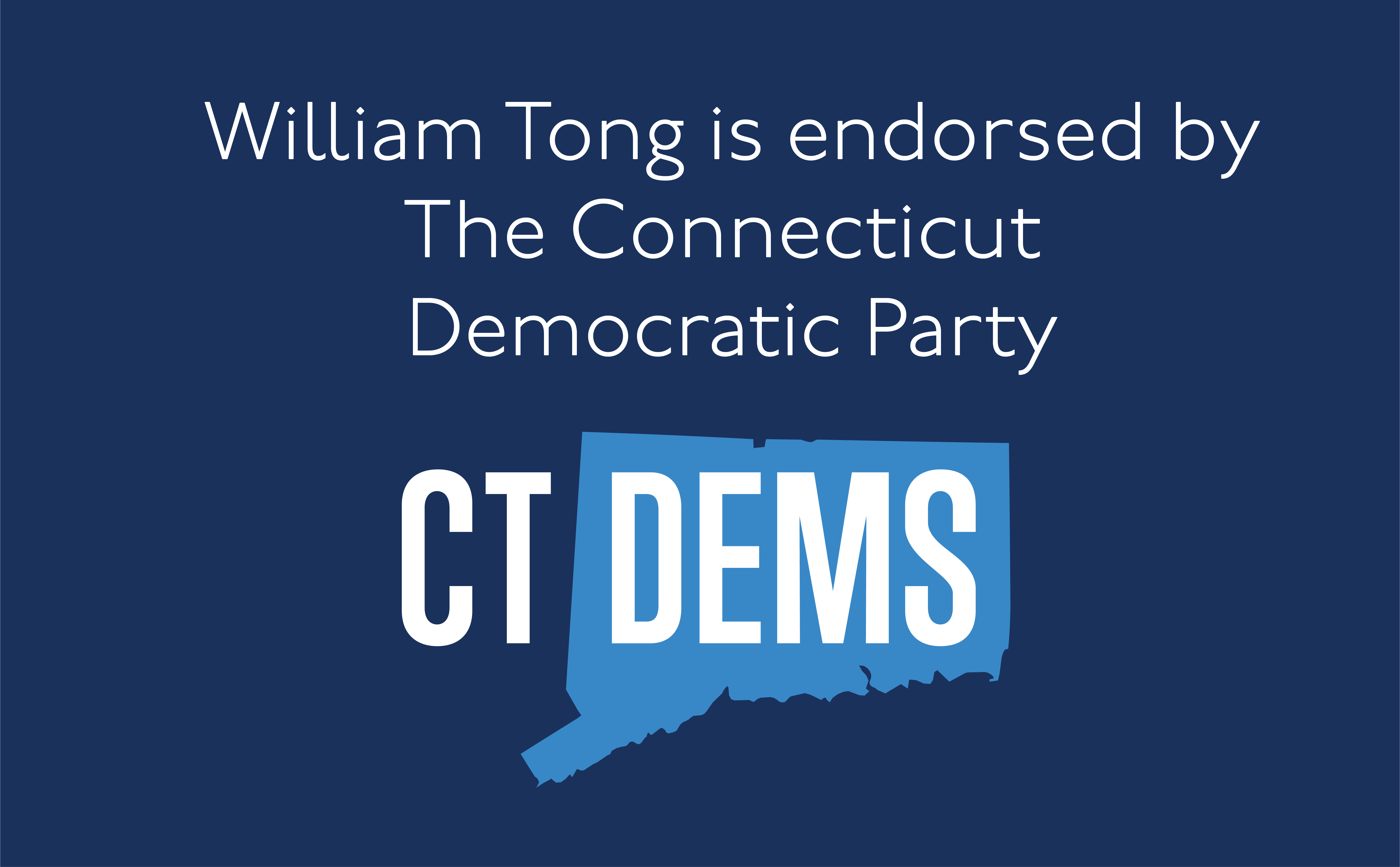 William Tong is endorsed by The Connecticut Democratic Party
